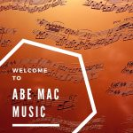 Welcome to Abe Mac Music